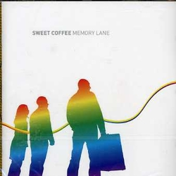 Sweet Coffee - Memory Lane